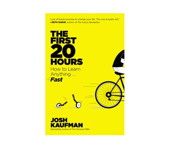 [Sách hay] 20 giờ đầu tiên: Cách học nhanh bất cứ thứ gì